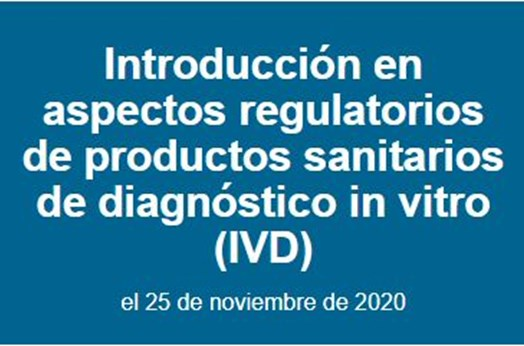 Webinar CIBER-BBN: Introducción en aspectos regulatorios de productos sanitarios de diagnóstico in vitro (IVD)
